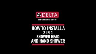 How to Install a 2-in-1 Raincan Shower Head and Hand Shower Combo